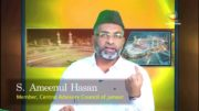 PHILOSOPHY OF HAJJ – Part 2 -by S Ameenul Hasan