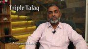 Tripal Talaq – S Ameenul Hassan